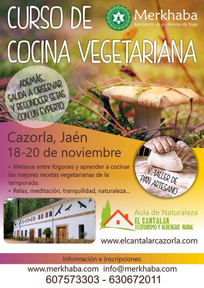 Curso cocina vegetariana en cazorla jaen 19 y 20 de - Escuela de cocina vegetariana ...